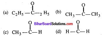 Bihar Board 12th Chemistry Objective Answers Chapter 12 ऐल्डिहाइड, कीटोन एवं कार्बोक्सिलिक अम्ल 1