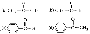 Bihar Board 12th Chemistry Objective Answers Chapter 12 Aldehydes, Ketones and Carboxylic Acids 17