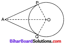 Bihar Board Class 10 Maths Solutions Chapter 10 वृत्त Additional Questions SAQ 1