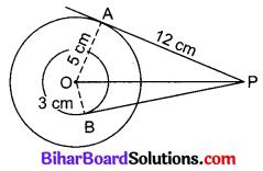 Bihar Board Class 10 Maths Solutions Chapter 10 वृत्त Additional Questions SAQ 4