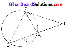 Bihar Board Class 10 Maths Solutions Chapter 10 वृत्त Additional Questions SAQ 8