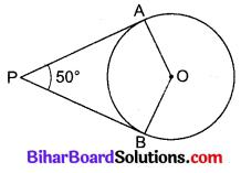Bihar Board Class 10 Maths Solutions Chapter 10 वृत्त Additional Questions VSAQ 4