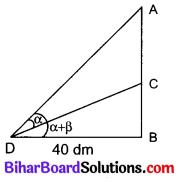 Bihar Board Class 10 Maths Solutions Chapter 9 त्रिकोणमिति के कुछ अनुप्रयोग Additional Questions LAQ 7