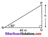 Bihar Board Class 10 Maths Solutions Chapter 9 त्रिकोणमिति के कुछ अनुप्रयोग Additional Questions VSQ 4