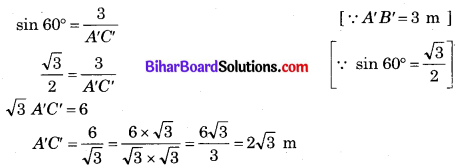 Bihar Board Class 10 Maths Solutions Chapter 9 त्रिकोणमिति के कुछ अनुप्रयोग Ex 9.1 Q3.2