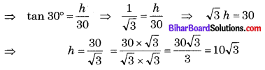 Bihar Board Class 10 Maths Solutions Chapter 9 त्रिकोणमिति के कुछ अनुप्रयोग Ex 9.1 Q4.1