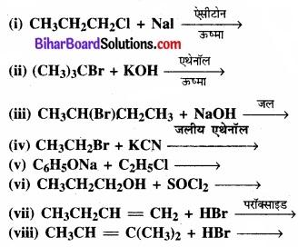 BIhar Board Class 12 Chemistry Chapter 10 हैलोऐल्केन तथा हैलोऐरीन img 32