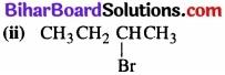 BIhar Board Class 12 Chemistry Chapter 10 हैलोऐल्केन तथा हैलोऐरीन img 9